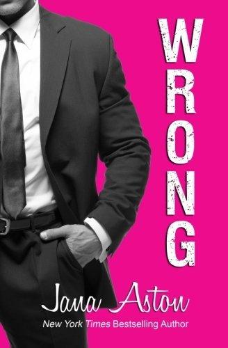 Wrong by Jana Aston (2015-10-07)