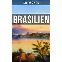 Brasilien: Mit großer Weitsicht sah Zweig die heutige Lage Brasiliens voraus