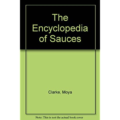 The Encyclopedia of Sauces