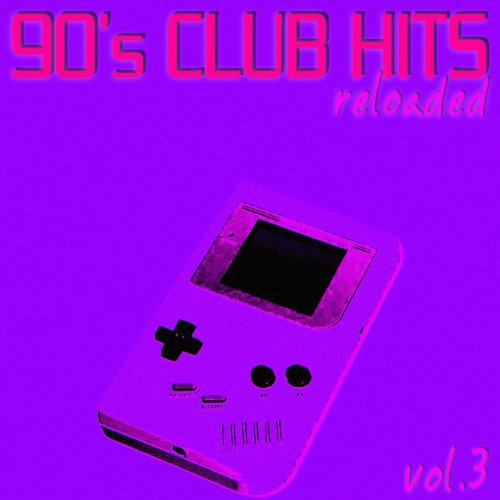 90's Club Hits Reloaded Vol.3 - ...