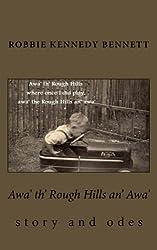 Awa' th' Rough Hills an' Awa'