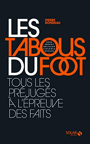Les tabous du foot (French Edition)
