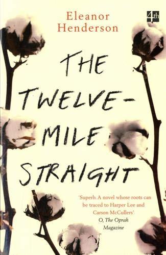 The Twelve-Mile Straight par Eleanor Henderson