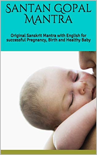 Santan Gopal Mantra: Original Sanskrit Mantra with English