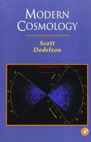 Modern Cosmology: Anisotropies and Inhomogeneities in the Universe por Scott Dodelson