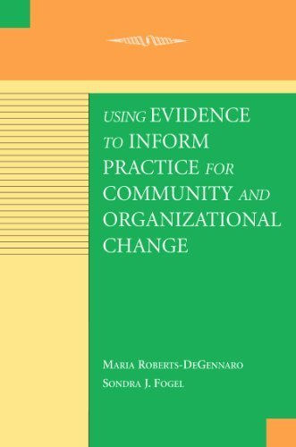 using-evidence-to-inform-practice-for-community-and-organizational-change-by-maria-roberts-degennaro