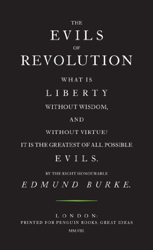 The Evils of Revolution (Penguin Great Ideas) by Edmund Burke (2008-08-07)