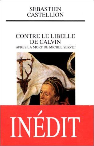 Contre le libellé de Calvin après la mort de Michel Servet