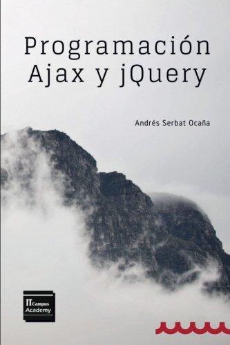 Portada del libro Programación Ajax y jQuery: 2ª Edición
