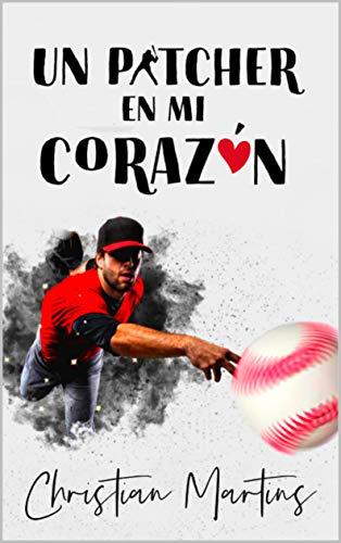 descargar libro Un pitcher en mi corazón