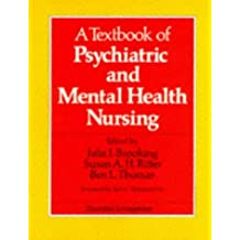 A Textbook of Psychiatric and Mental Health Nursing, 1e