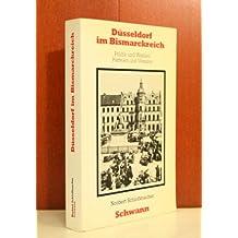 Düsseldorf im Bismarckreich. Politik und Wahlen, Parteien und Vereine