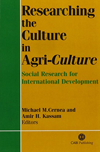 Researching the Culture in Agriculture: Social Research for International Development (Cabi Publishing)
