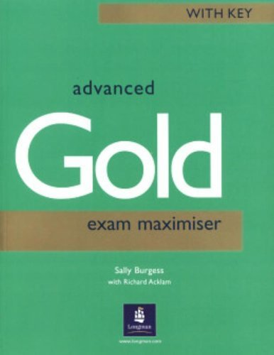 Cae Advanced Exam Maximisergold: With Key (Certificate advanced English) by Sally Burgess (2001-06-25)
