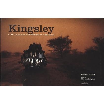 Kingsley : Carnet de route d'un immigrant clandestin