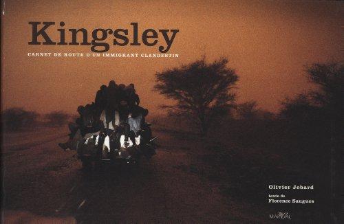 Kingsley : Carnet de route d'un immi...