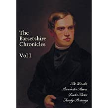 The Barsetshire Chronicles, Volume Two, including: The Small House at Allington and The Last Chronicle of Barset