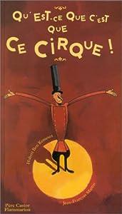 """Afficher """"Qu'est-ce que c'est que ce cirque !"""""""
