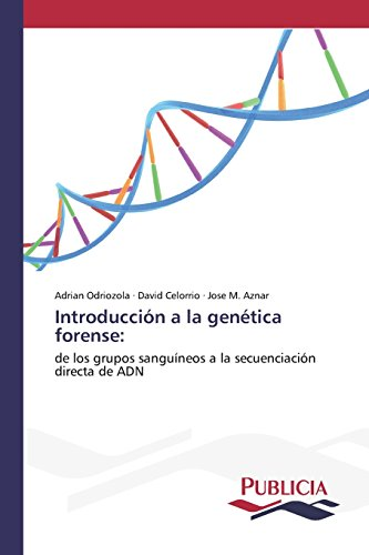 Introducción a la genética forense