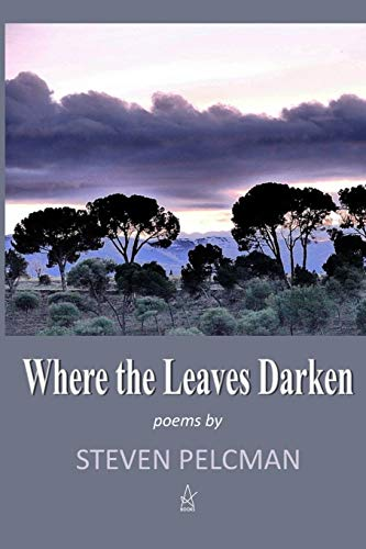 Where the Leaves Darken: A collection of poems