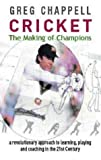Cricket: The Making of Champions