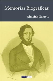 Memórias Biográficas (Portuguese Edition) von [Garrett, Almeida]