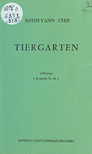 Tiergarten par Sothi-Yann Chip
