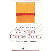 A Companion to Twentieth-century Poetry (Blackwell Companions to Literature and Culture)