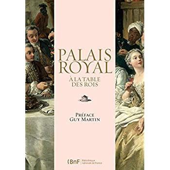 Palais royal : à la table des Rois