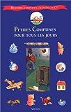 Petites Comptines pour tous les jours : Rondes, berceuses, comptines, chansons et cie