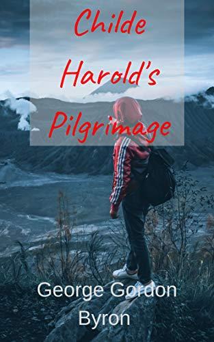 Childe Harold's Pilgrimage (English Edition)