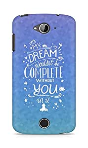 AMEZ my dream wouldnt have been complete without you Back Cover For Acer Liquid Z530