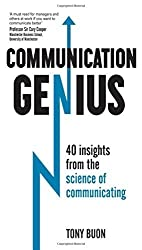 Communication Genius: 40 Insights From the Science of Communicating by Tony Buon (2016-01-26)