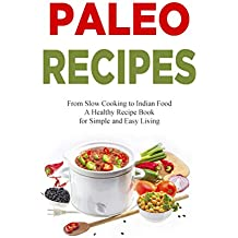 Paleo Recipes: American Cookbook - Low Carbohydrate, Healthy Living, Superfood, Lowcarb Diet, Low Carb Cooking Recipe Cook Book (Low Carb, Low Carb Cookbook, ... Recipes, Michelin Cooking) (English Edition)