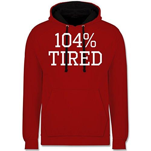 Statement Shirts - 104% tired - Kontrast Hoodie Rot/Schwarz