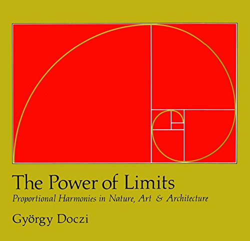 The Power Of Limits: Proportional Harmonies in Nature, Art and Architecture (Shambhala Pocket Classics) por Gyorgy Doczi