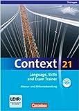 Context 21 - Thüringen: Language, Skills and Exam Trainer: Klausur- und Abiturvorbereitung. Workbook mit CD-Extra. CD-Extra mit Hörtexten und Vocab Sheets (Englisch) ( November 2010 )