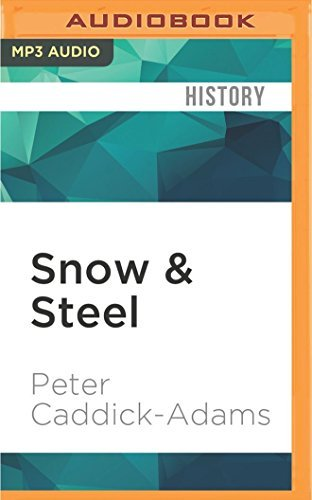 Snow & Steel: The Battle of the Bulge 1944-45 by Peter Caddick-Adams (2016-06-07)