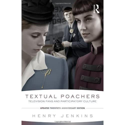 Textual Poachers: Television Fans and Participatory Culture 2nd edition by Jenkins, Henry (2012) Paperback