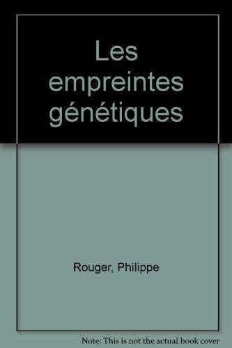 Les Empreintes génétiques