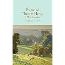 Poems of Thomas Hardy: A New Selection (Macmillan Collector's Library Book 97) (English Edition)