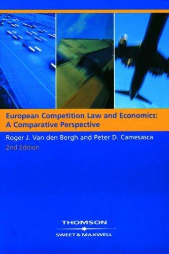 European Competition Law and Economics: A Comparative Perspective: A Comparitive Perspective by Roger Van den Bergh (2006-08-20)