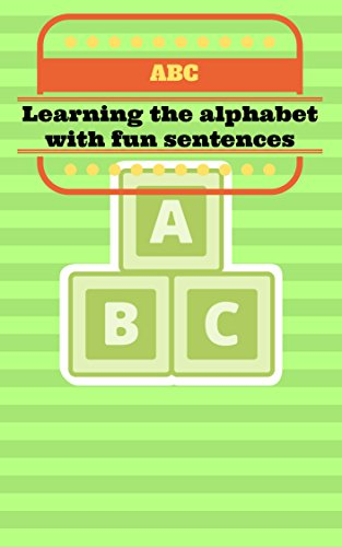 abc-learning-the-alphabet-with-fun-sentences-english-edition