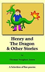 Henry and The Dragon (Read. Relax.Enjoy. Book 8)
