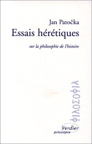 Essais hérétiques sur la philosophie de l'histoire