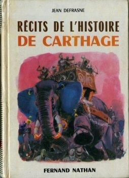 Recits de l histoire de Carthage par Jean Defrasne