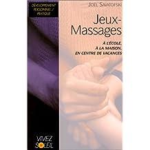 Jeux-Massages : A l'école, à la maison, en centre de vacances