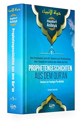 Hayatul Anbiya Band 1/3 - Prophetengeschichten aus dem Quran