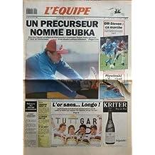 EQUIPE (L') N? 14087 du 22-08-1991 UN PRECURSEUR NOMME BUBKA - ALORS QUE L'EQUIPE SOVIETIQUE SE TROUVE ENCORE A VLADIVOSTOK SERGUEI BUBKA EST ARRIVE A TOKYO TEL L'ANNONCIATEUR D'UNE SITUATION POLITIQUE NORMALISEE - PALMARES DES KRITER D'HONNEUR - OM-STEVEN CA MARCHE - PLEWINSKI - TENNIS - CHAMPION REMET CA - CANOE-KAYAK - LE RETOUR DES BB - AVIRON - ET DE DEUX - ET AUSSI AUTO - BASKET - BATEAUX - EQUITATION - GLACE - GOLF - MOTO - PENTATHLON - RUGBY - TELEVISION - TIR A L'ARC - SPORTS EXPRES...