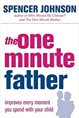 The One Minute Father (The One Minute Manager) Paperback